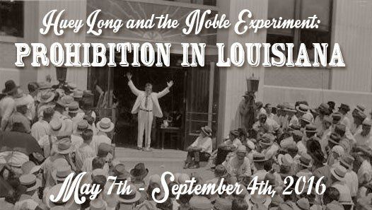 Huey Long and the Noble Experiment